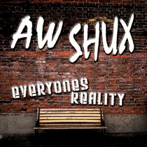 Everyone's Reality by Aw Shux
