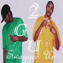 Swagged Up by 2GU