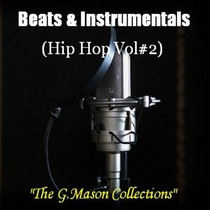 Beats & Instrumentals (Hip Hop Vol#2) by The G.Mason Collections
