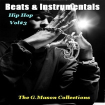 Beats & Instrumentals (Hip Hop Vol#3) by The G.Mason Collections