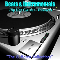 Beats & Instrumentals - Hip Hop Classics (Hip Hop Vol#4) by The G.Mason Collections