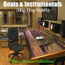 Beats & Instrumentals (Hip Hop Vol#5) by The G.Mason Collections
