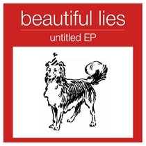Untitled EP by Beautiful Lies