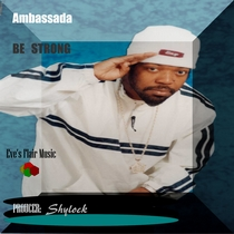Be Strong by Ambassada