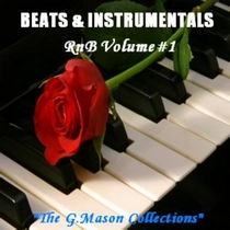 Beats & Instrumentals (RnB Vol#1) by The G.Mason Collections