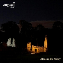 Alone In The Abbey by August & J