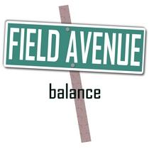 Balance by Field Avenue