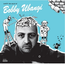 Inside the Mind of Bobby Ubangi by Bobby Ubangi