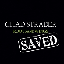 Saved by Chad Strader
