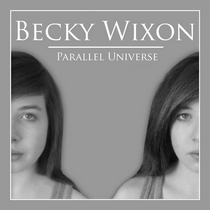 Parallel Universe by Becky Wixon