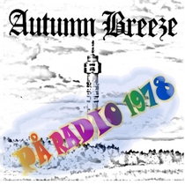 På radio 1978 by Autumn Breeze