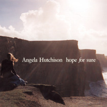 Hope for Sure by Angela Hutchison