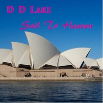 Sail To Heaven by D D Lake