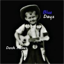 Blue Days by Derek Haines