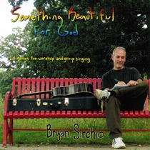 Something Beautiful For God by Bryan Sirchio