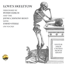 Love's Skeleton by Peter Ulrich and David Steele