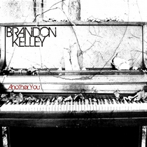 Another You by Brandon Kelley