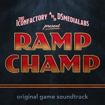 Ramp Champ Original Soundtrack by Atomicon