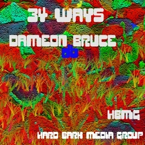 34 Ways by Dameon Bruce