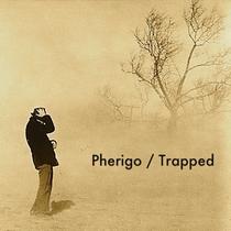 Trapped by Pherigo