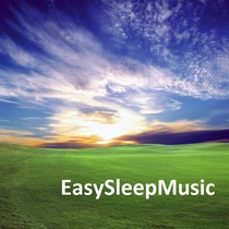 Relaxing Sleep Music - A World Of True Relaxation by Easy Sleep Music