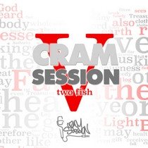 Cram Session Vol. 5 Part 1: 2 Fish by Antioch Alumni