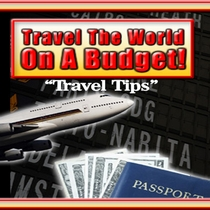 Travel The World On A Budget by Travel Tips