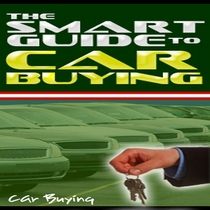 The Smart Guide To Car Buying by Car Buying