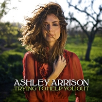 Trying To Help You Out by Ashley Arrison