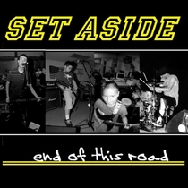 End Of This Road by Set Aside
