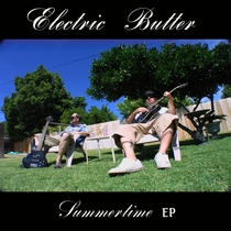 Summertime EP by Electric Butter