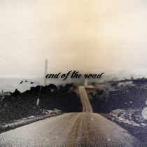 End of the Road by End of the Road