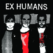 Ex Humans by Ex Humans