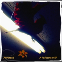 A-Parliament EP by Armstead