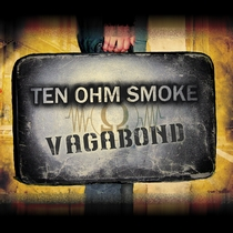 Vagabond by Ten Ohm Smoke