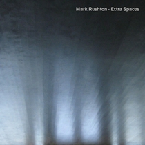 Extra Spaces by Mark Rushton