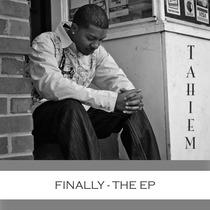 Finally by Tahiem