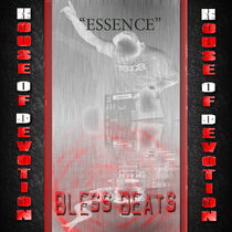 House Of Devotion by Bless Beats