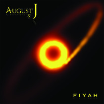 Fiyah by August & J