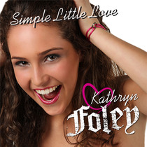 Simple Little Love by Kathryn Foley
