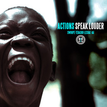 Actions Speak Louder by Swoope