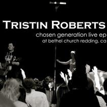 Chosen Generation Live by Tristin Roberts