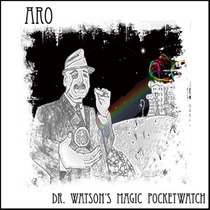 Dr. Watson's Magic Pocketwatch by ARO