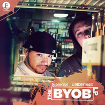 The BYOB LP by DJ Concept & DJ Mickey Knox