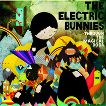Through The Magical Door by Electric Bunnies