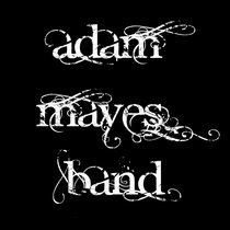 Adam Mayes Band by Adam Mayes Band