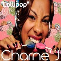 Lollipop by Charne' J