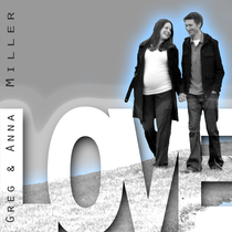 Love by Greg and Anna Miller