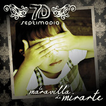 La Maravilla de Mirarte by Séptimo Día