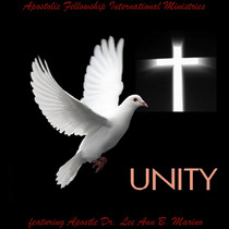 Unity (feat. Apostle Dr. Lee Ann B. Marino) by Apostolic Fellowship International Ministries